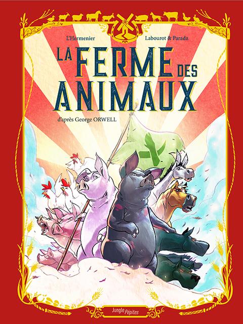 La Ferme des animaux, bd chez Jungle de L'Hermenier, Labourot, Parada Lopez