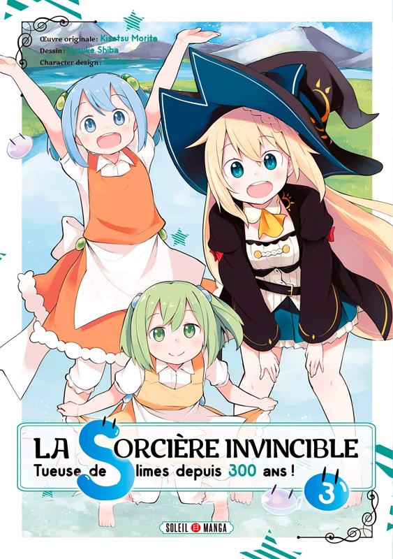 La sorcière invincible tueuse de slimes depuis 300 ans ! T3, manga chez Soleil de Morita, Shiba