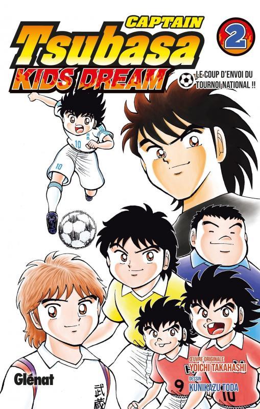 Captain Tsubasa - Kids Dream T2, manga chez Glénat de Takahashi, Toda