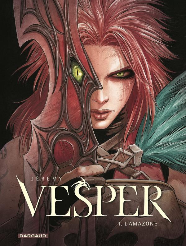 Vesper T1 : L'amazone (0), bd chez Dargaud de Jérémy