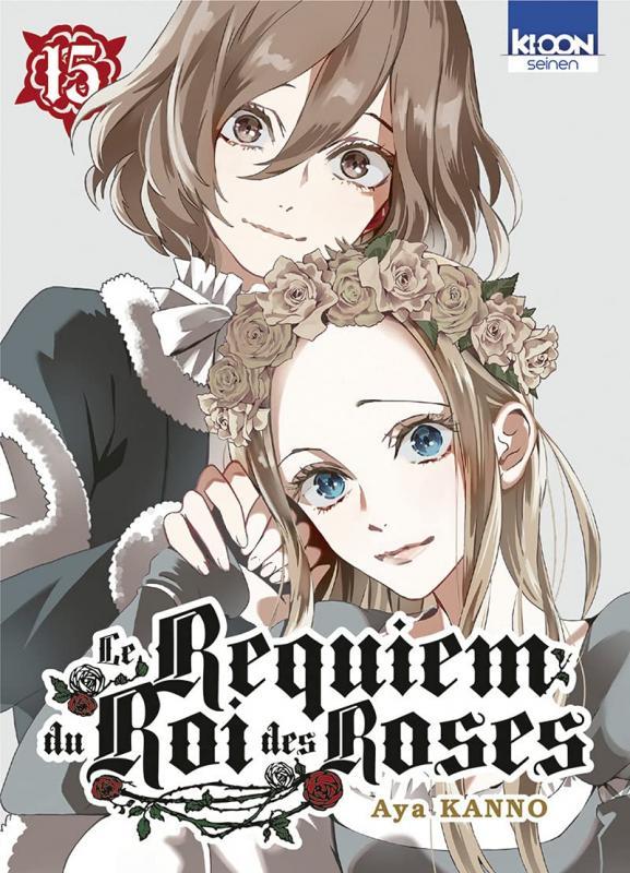 Le Requiem du roi des roses  T15, manga chez Ki-oon de Kanno