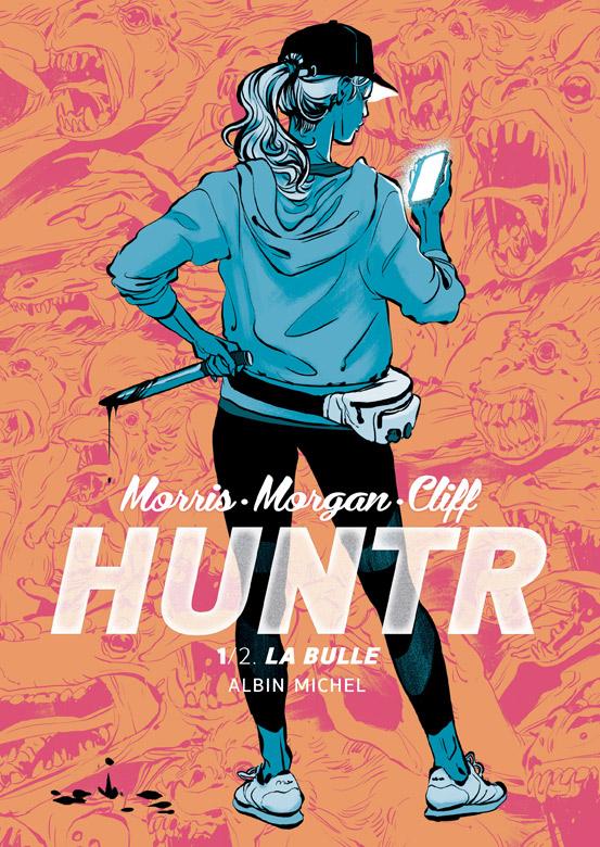 Huntr : La bulle (0), comics chez Albin Michel de Morgan, Morris, Cliff, Riess