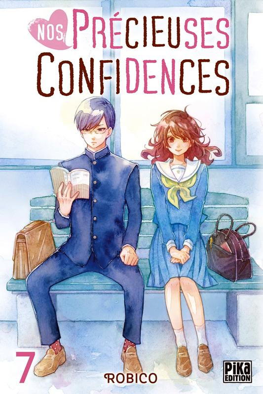 Nos précieuses confidences T7, manga chez Pika de Robico