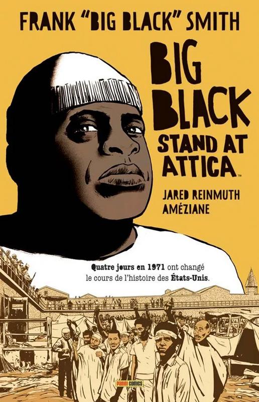 Big Black stand at Attica, comics chez Panini Comics de Reinmuth, Améziane