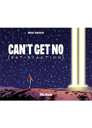 Can't get no (Satisfaction), comics chez Delirium de Veitch