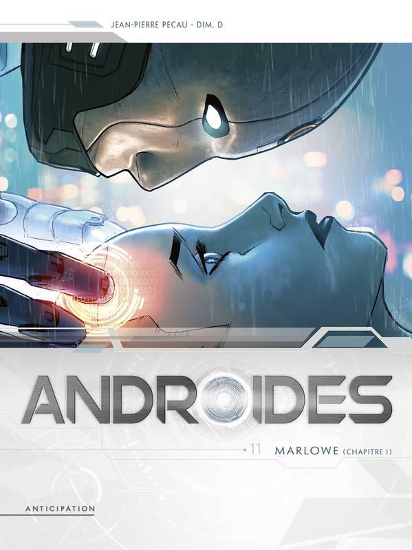 Androïdes T11 : Marlowe Chapitre 1 (0), bd chez Soleil de Pécau, Dim D.