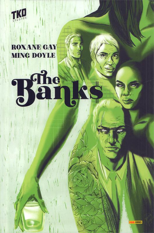The Banks , comics chez Panini Comics de Gay, Doyle, Bellaire