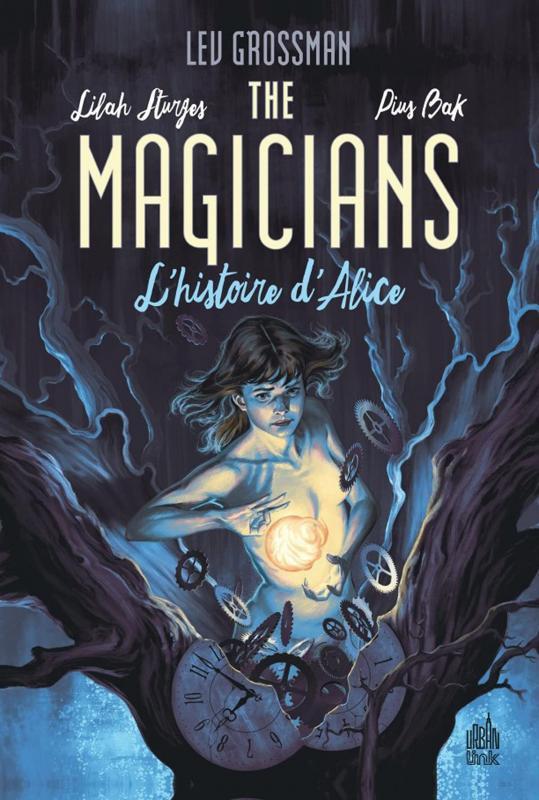 The magicians  T1 : L'histoire d'Alice  (0), comics chez Urban Comics de Sturges, Bak, Jackson, Morris