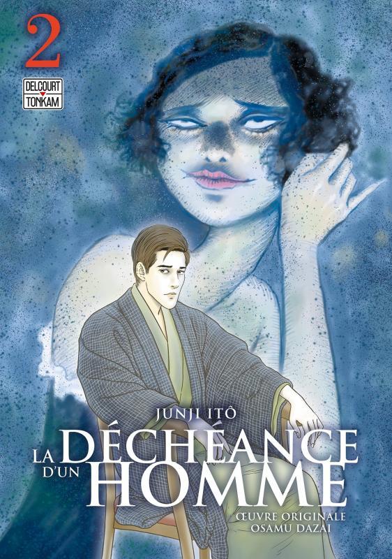 La déchéance d'un homme  T2, manga chez Delcourt Tonkam de Dazai, Ito