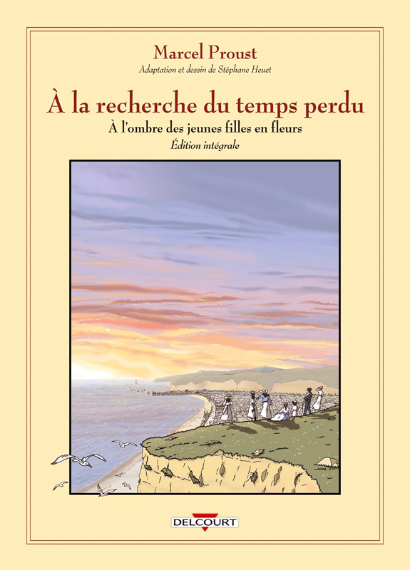 À la recherche du temps perdu : A l'ombre des jeunes filles en fleurs (0), bd chez Delcourt de Heuet, Proust
