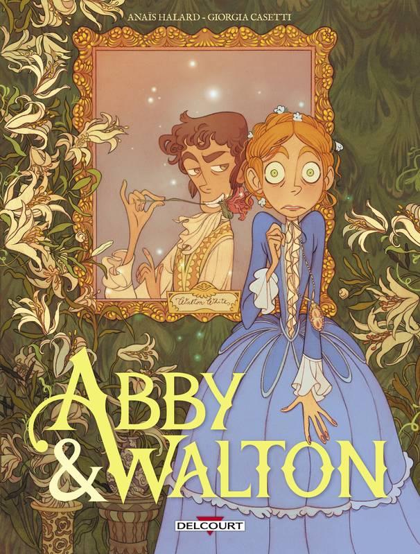 Abby & Walton T1, bd chez Delcourt de Halard, Casetti