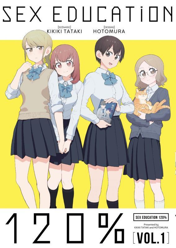 Sex education 120% T1, manga chez Ototo de Takaki, Hotomura