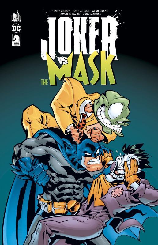 Joker VS The Mask, comics chez Urban Comics de Grant, Arcudi, Gilroy, Mahnke, Bachs, Ponzi, McCaig