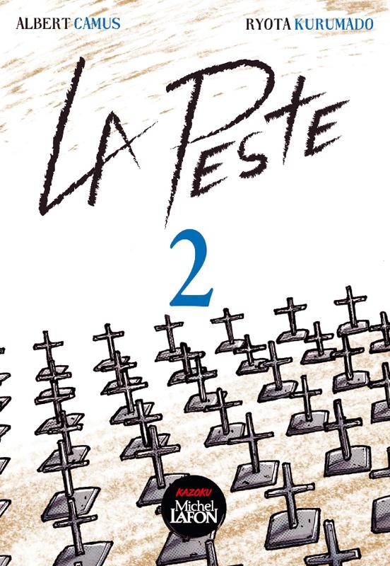 La peste T2, manga chez Michel Lafon de Kurumado, Camus