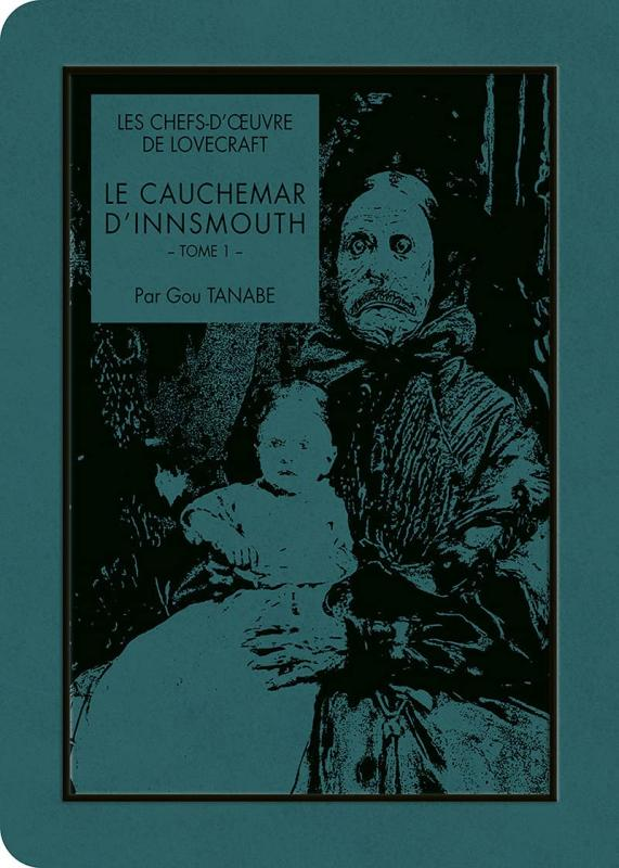 Le cauchemar d'Innsmouth T1, manga chez Ki-oon de Lovecraft, Tanabe