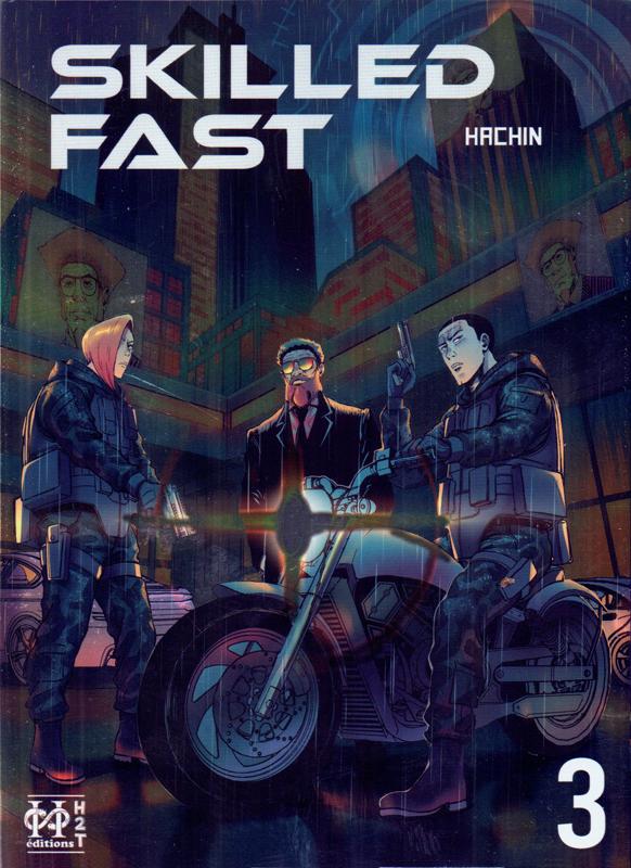 Skilled fast T3, manga chez H2T de Hachin