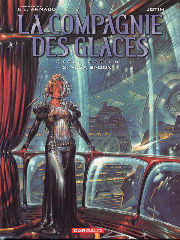La compagnie des Glaces – cycle 1 : Jdrien, T2 : Floa Sadon (0), bd chez Dargaud de Studio Jotim