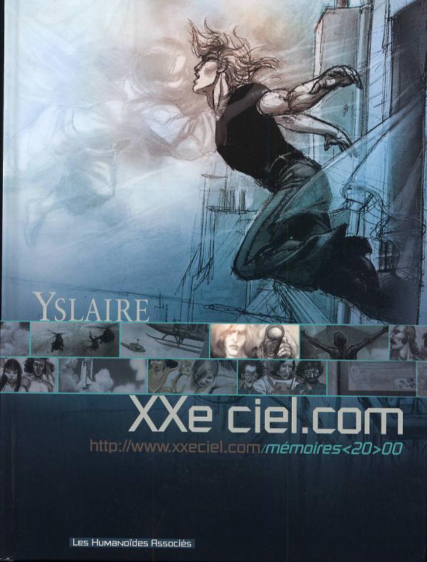 XXe ciel.com T3 : Mémoires <19>00 (0), bd chez Les Humanoïdes Associés de Yslaire