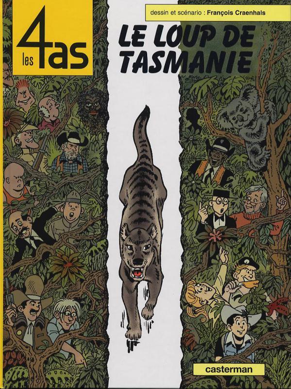 Les 4 as T40 : Le loup de Tasmanie (0), bd chez Casterman de Craenhals