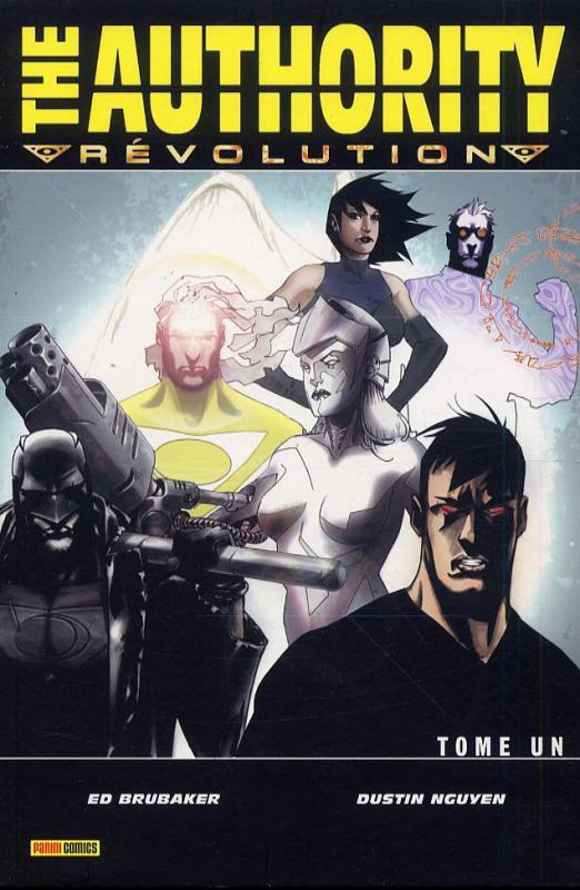 The Authority (ancienne édition) – cycle 3 : Révolution, T1 : Révolution (0), comics chez Panini Comics de Brubaker, Nguyen, Mayor, Broome