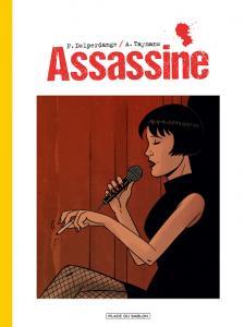 Assassine, bd chez Paquet de Delperdange, Taymans