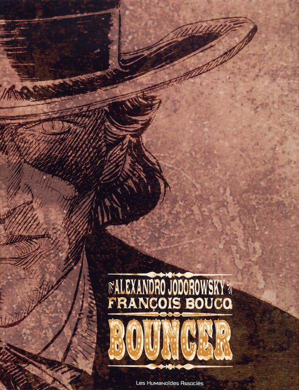 Bouncer : Coffret de l'intégrale (1), bd chez Les Humanoïdes Associés de Jodorowsky, Boucq