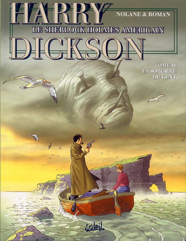 Harry Dickson T10 : La sorcière du Kent (0), bd chez Soleil de Nolane, Huet, Roman, Astier