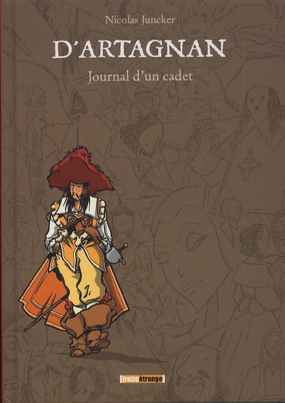 D'artagnan : Journal d'un cadet (0), bd chez Treize étrange de Juncker, Salsedo