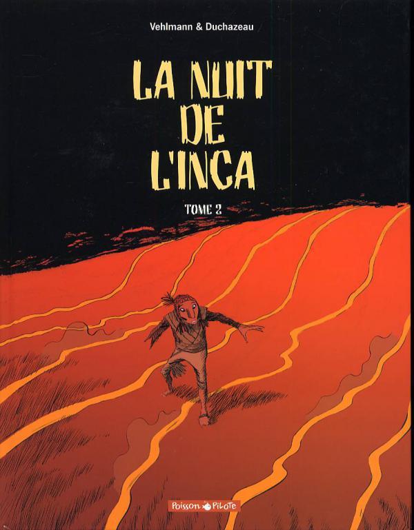La nuit de l'inca T2, bd chez Dargaud de Vehlmann, Duchazeau