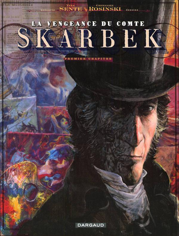 La vengeance du Comte Skarbek T1 : Les deux mains d'or (0), bd chez Dargaud de Sente, Rosinski