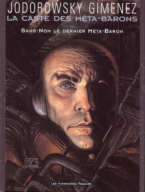 La caste des méta-barons T8 : Sans-Nom, le dernier Méta-Baron (0), bd chez Les Humanoïdes Associés de Jodorowsky, Gimenez