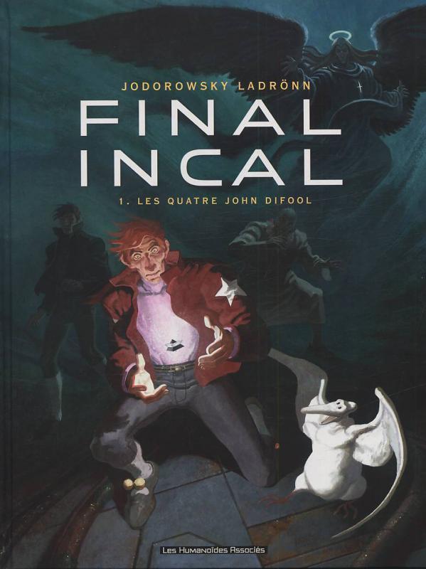 Final Incal T1 : Les quatre John Difool (0), bd chez Les Humanoïdes Associés de Jodorowsky, Ladrönn, Protobunker