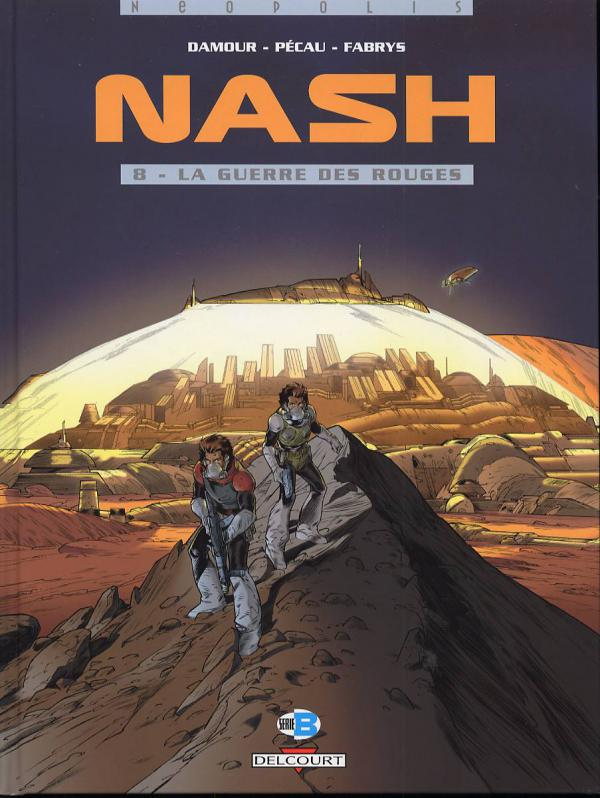 Nash T8 : La guerre des rouges (0), bd chez Delcourt de Pécau, Damour, Fabrys