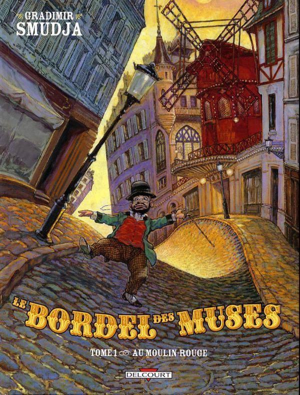 Le cabaret des muses T1 : Au moulin-rouge (0), bd chez Delcourt de Smudja