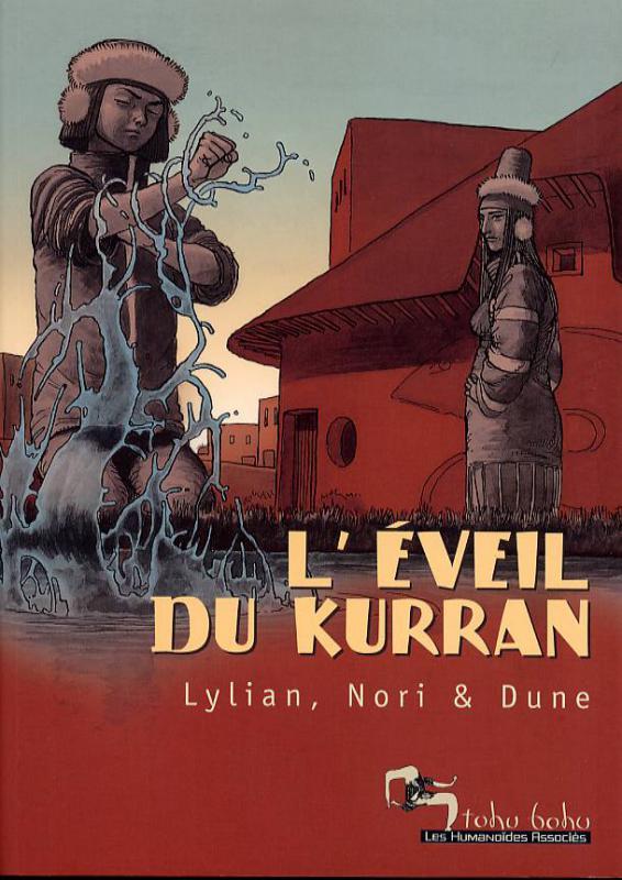 L'eveil du Kurran T1 : L'eveil du Kurran (0), bd chez Les Humanoïdes Associés de Lylian, Dune, Nori