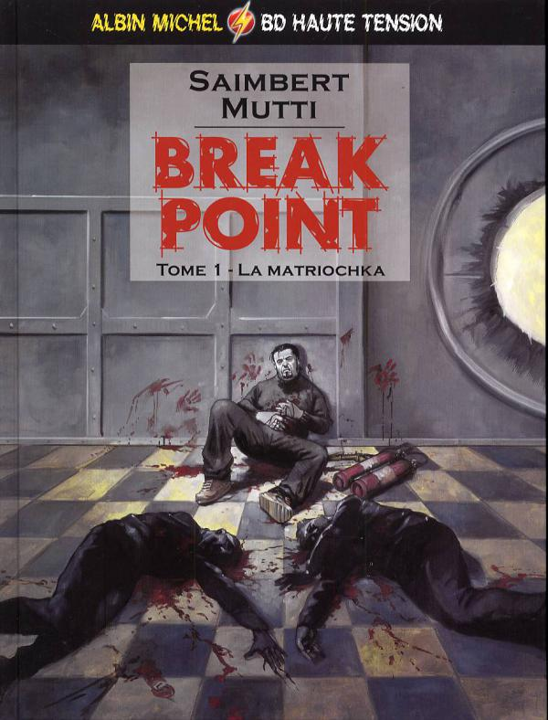 Break point T1 : La matriochka (0), bd chez Albin Michel de Saimbert, Mutti
