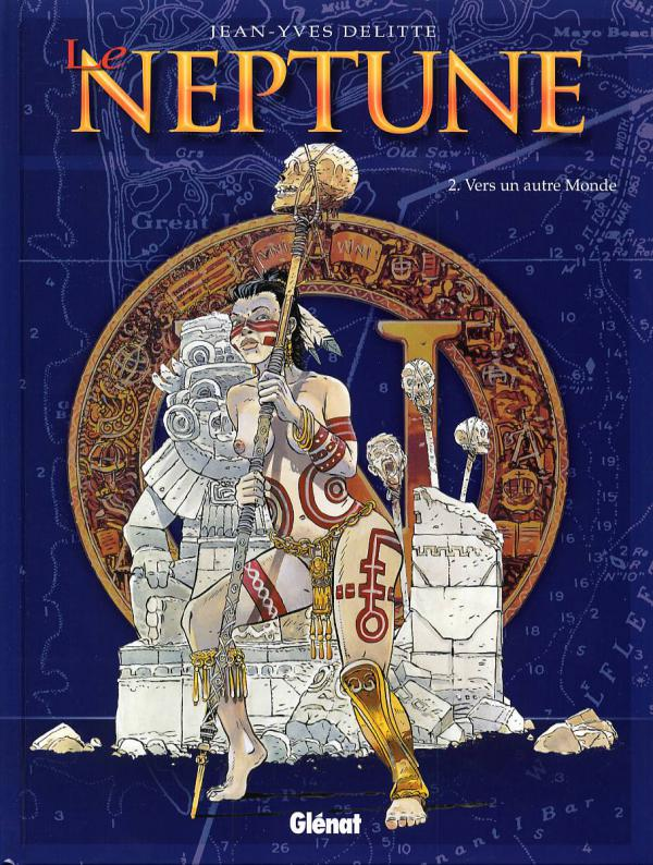 Le neptune T2 : Vers un autre monde (0), bd chez Glénat de Delitte