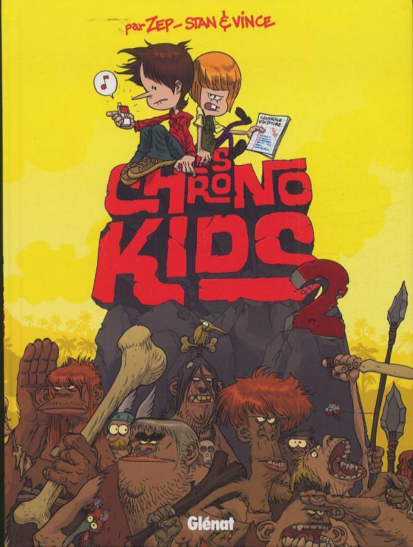Chrono kids T2, bd chez Glénat de Zep, Vince, Stan
