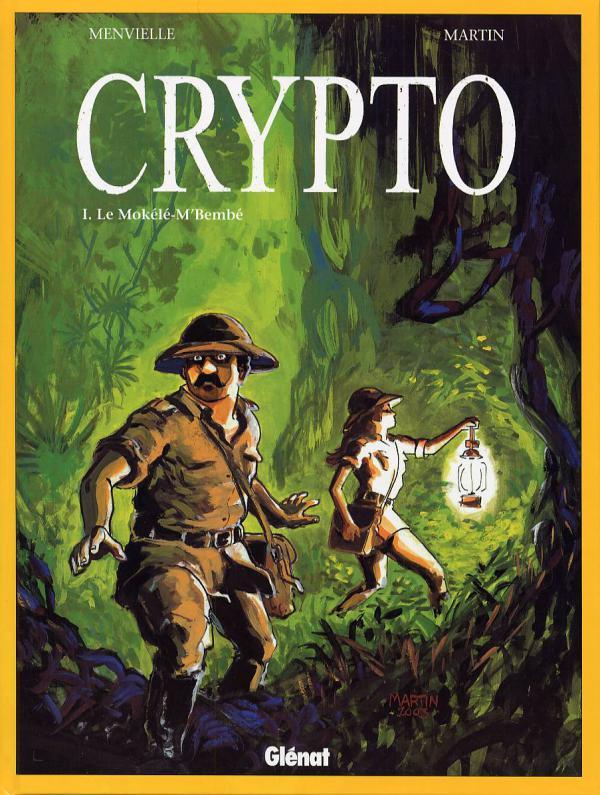 Crypto T1 : Le Mokélé-M'Bembé (0), bd chez Glénat de Menvielle, Martin