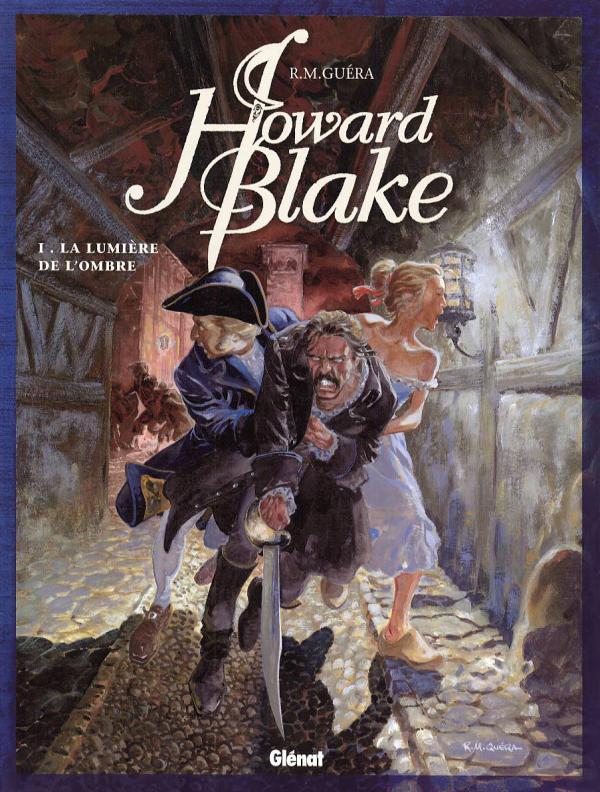 Howard Blake T1 : La Lumière de l'ombre (0), bd chez Glénat de R.M. Guéra