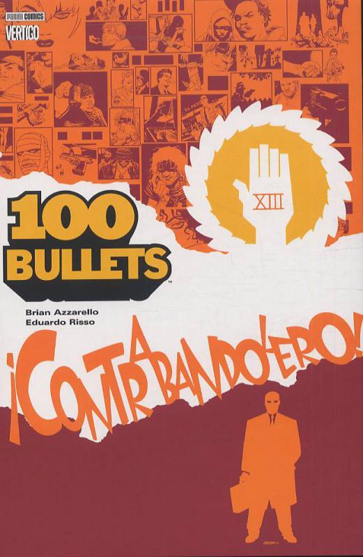 100 Bullets – Edition Softcover, T6 : Contrabandolero ! (0), comics chez Panini Comics de Azzarello, Jusko, Bernet, Jones, Chiarello, Lee, Miller, Bermejo, Risso, Gibbons, Bradstreet, Pope, Mulvihill, Johnson