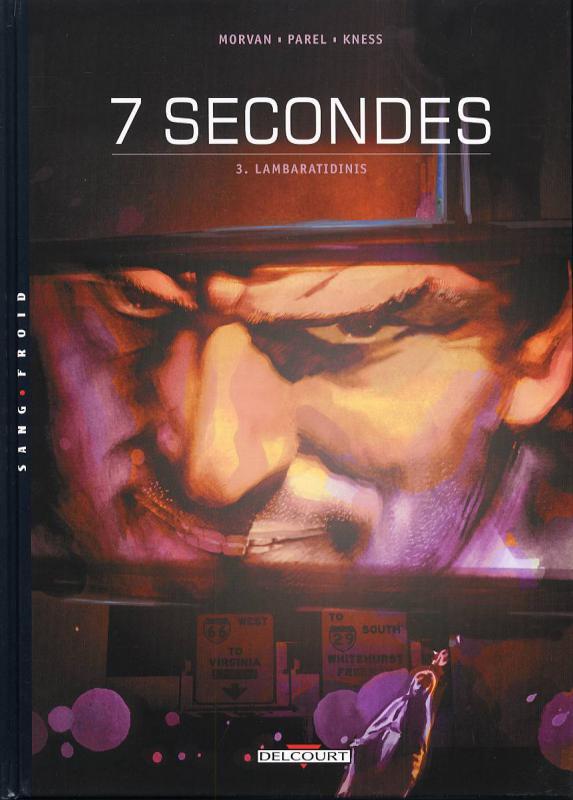 7 secondes T3 : Lambaratidinis (0), bd chez Delcourt de Morvan, Parel, Kness