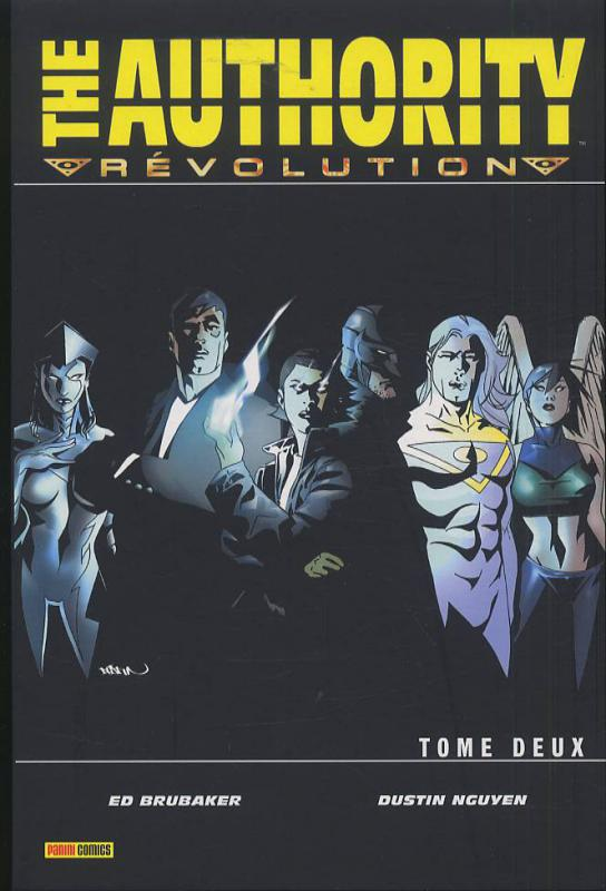 The Authority (ancienne édition) – cycle 3 : Révolution, T2 : Révolution (0), comics chez Panini Comics de Brubaker, Nguyen, Wildstorm fx, Mayor, Broome
