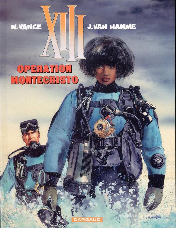 XIII T16 : Opération Montecristo (0), bd chez Dargaud de Van Hamme, Vance, Petra