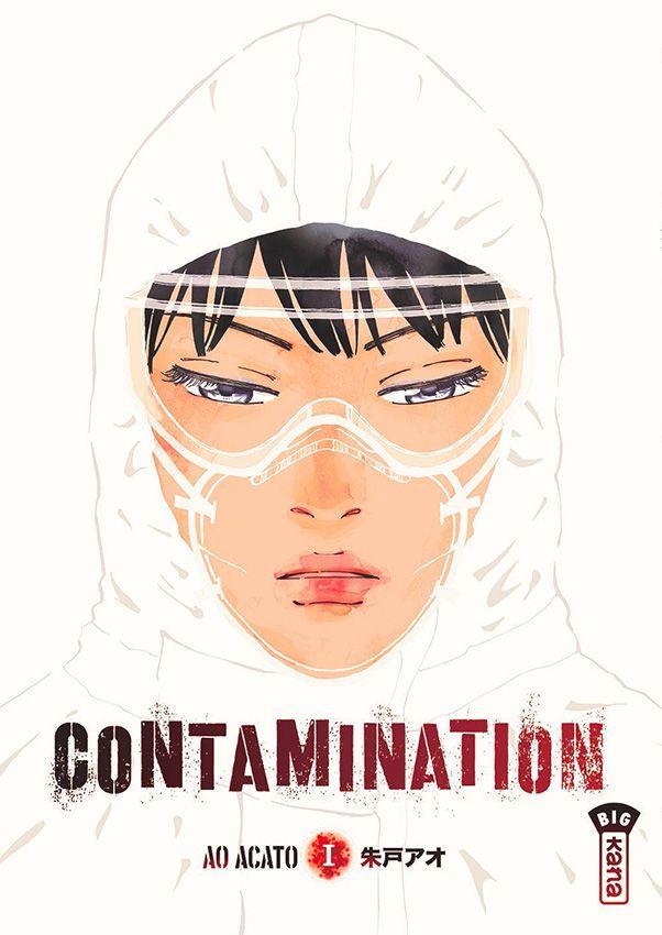 Contamination  T1, manga chez Kana de Acato