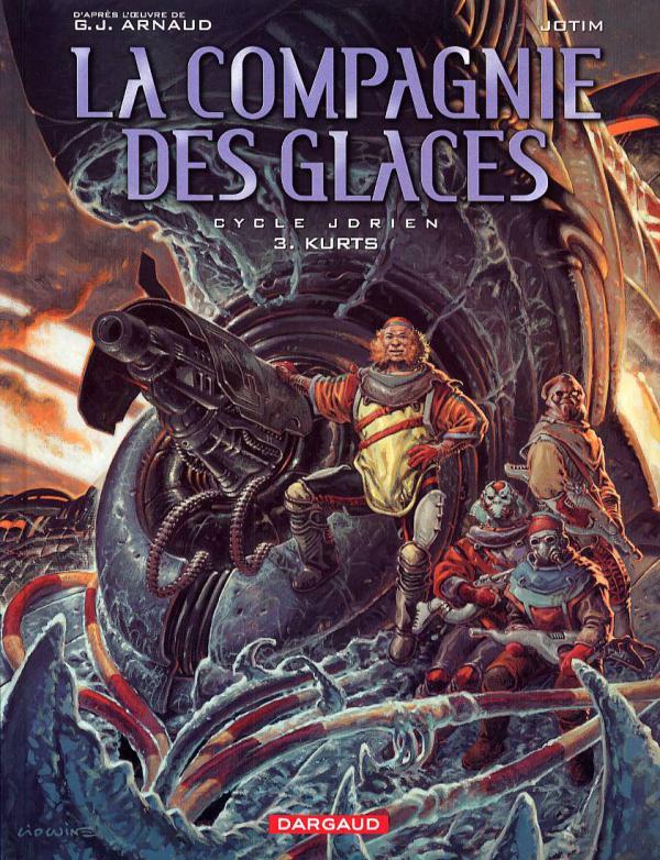 La compagnie des Glaces – cycle 1 : Jdrien, T3 : Kurts (0), bd chez Dargaud de Studio Jotim