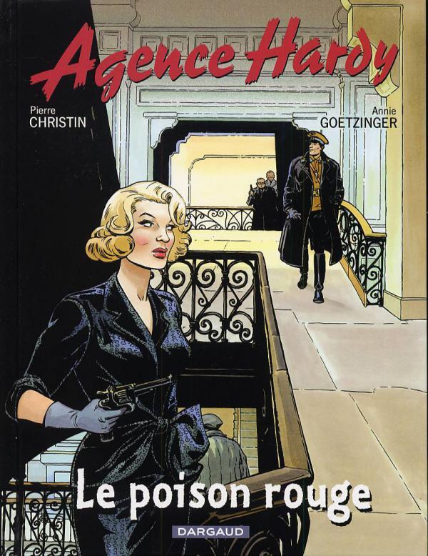 L'agence Hardy T3 : Le poison rouge (0), bd chez Dargaud de Christin, Goetzinger