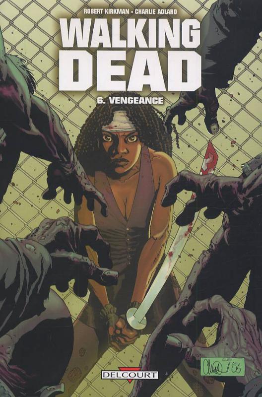 Walking Dead T6 : Vengeance (0), comics chez Delcourt de Kirkman, Adlard, Rathburn
