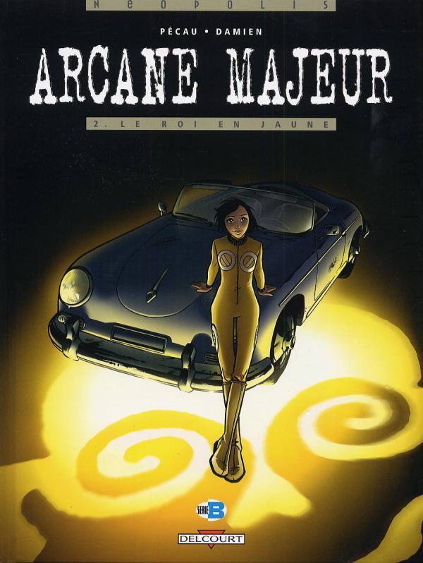 Arcane Majeur T2 : Le roi en jaune (0), bd chez Delcourt de Pécau, Damien