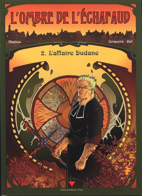 L'ombre de l'échafaud T2 : L'affaire Dudane (0), bd chez Delcourt de Masbou, Cerqueira, Siel